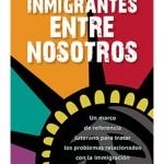 Inmigrantes entre nosotros