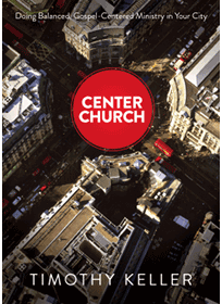 Tim Keller's Center Church, one of the four choices in the Book Club