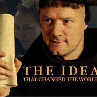"""Martin Luther: The Idea that Changed the World"" – Additional Resources"